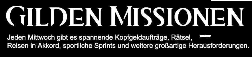 Gilden Missionen - Jeden Mittwoch und Sonntag gibt es spannende Kopfgeldaufträge, Rätsel, Reisen in Akkord, sportliche Sprints und weitere großartige Herausforderungen.